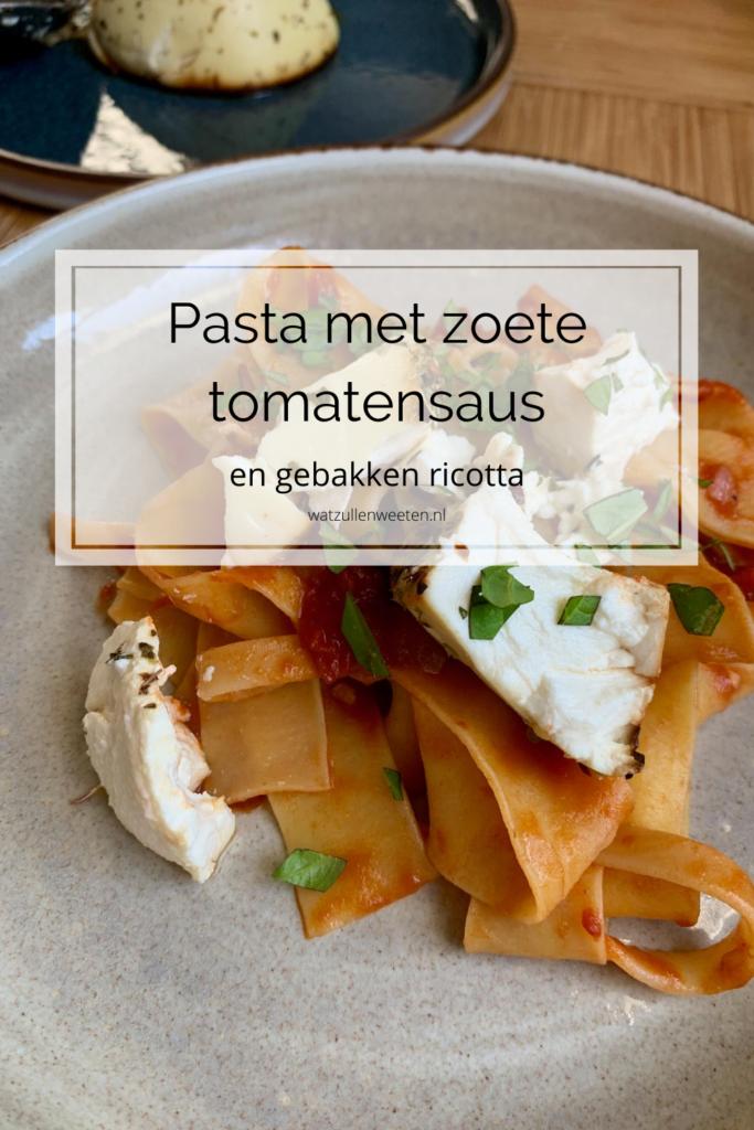 Papperdelle met zoete tomatensaus en gebakken ricotta